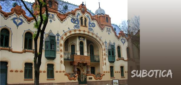 subotica rajhl Subotica, od tvrđave do sjeverne ljepotice