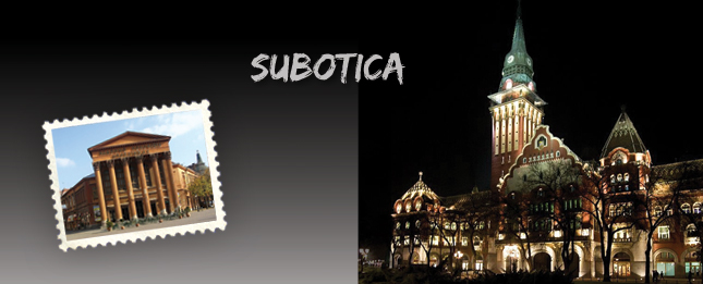 Subotica, the fortress and the north beauty